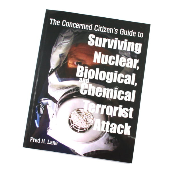 Surviving Nuclear, Biological And Chemical Terrorist Attack-0